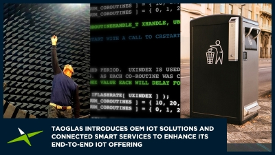 Image for Taoglas Presents New Innovations in Advanced Components, OEM IoT Solutions and Connected Smart Services to Bolster Its End-to-End IoT Offering